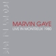 GAYE, MARVIN-LIVE AT MONTREUX 1980