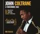 COLTRANE, JOHN-LIVE IN PARIS - 17 NOVEMBRE 1962