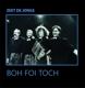 BOH FOI TOCH-ZEET DE JONGS (LP)