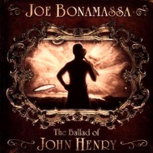 BONAMASSA, JOE-BALLAD OF JOHN HENRY-LTD-