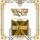 TROUT, WALTER-DEEP TROUT =25TH ANNIVERSARY EDITION= // 2LP 180G
