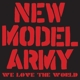 NEW MODEL ARMY-WE LOVE THE WORLD-CD+DVD-
