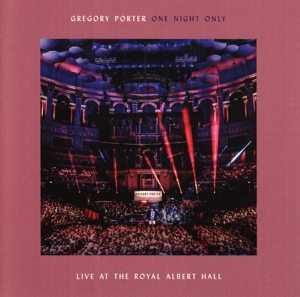 PORTER, GREGORY-ONE NIGHT ONLY -LIVE AT THE ROYAL ALBERT HALL -