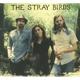STRAY BIRDS-STRAY BIRDS