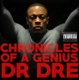 DR. DRE-CHRONICLES OF A GENIUS