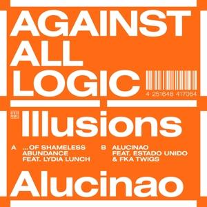 AGAINST ALL LOGIC-ILLUSIONS OF SHAMELESS ABUNDANCE/ALUCINAO