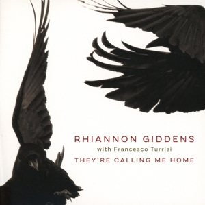 GIDDENS, RHIANNON-THEY'RE CALLING ME HOME