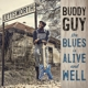 GUY, BUDDY-BLUES IS ALIVE AND WELL / GATEFOLD SLEEVE -GATEFOLD-