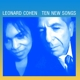 COHEN, LEONARD-TEN NEW SONGS