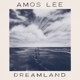 LEE, AMOS-DREAMLAND
