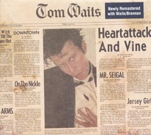 WAITS, TOM-HEARTATTACK & VINE