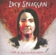 SPRAGGAN, LUCY-I HOPE YOU DON'T MIND ME WRITING