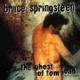 SPRINGSTEEN, BRUCE-GHOST OF TOM JOAD