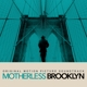 YORKE, THOM & FLEA /WYNTO-MOTHERLESS BROOKLYN