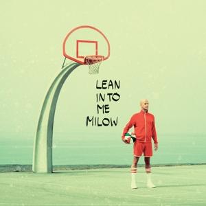 MILOW-LEAN INTO ME -LP+CD-