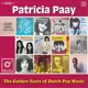 PAAY, PATRICIA-GOLDEN YEARS OF DUTCH POP MUSI...