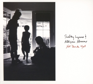 LYNNE, SHELBY & ALLISON MOORER-NOT DARK YET