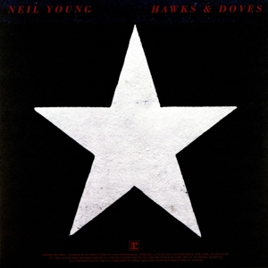 YOUNG, NEIL-HAWKS & DOVES