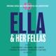 FITZGERALD, ELLA-ELLA & HER FELLAS