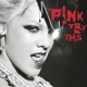 PINK-TRY THIS -COLOURED/LTD-