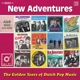NEW ADVENTURES-GOLDEN YEARS OF DUTCH POP MUSI...
