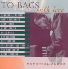 JACKSON, MILT-TO BAGS WITH LOVE