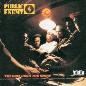 PUBLIC ENEMY-YO! BUM RUSH THE SHOW