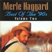 HAGGARD, MERLE-BEST OF THE 90'S VOL.2