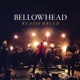 BELLOWHEAD-REASSEMBLED