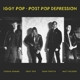 POP, IGGY-POST POP.. -CD+DVD-