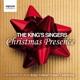 KING'S SINGERS-CHRISTMAS PRESENCE