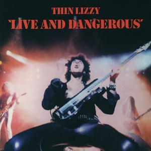 THIN LIZZY-LIVE & DANGEROUS