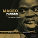 PARKER, MACEO-ROOTS REVISITED