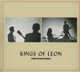 KINGS OF LEON-WHEN YOU SEE YOURSELF