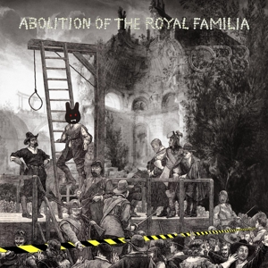 ORB-ABOLITION OF THE ROYAL FAMILIA