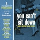 VARIOUS-YOU CAN'T SIT DOWN:..