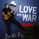 PAISLEY, BRAD-LOVE AND WAR