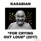KASABIAN-FOR CRYING OUT.. -DELUXE-