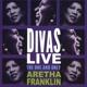 FRANKLIN, ARETHA-DIVAS LIVE
