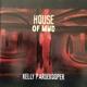 PARDEKOOPER, KELLY-HOUSE OF MUD