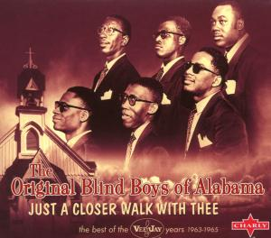 ORIGINAL BLIND BOYS OF AL-JUST A CLOSER.. -DIGI-