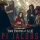 JACOBS, PI-TWO TRUTHS AND A LIE