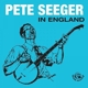 SEEGER, PETE-IN ENGLAND