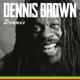 BROWN, DENNIS-DENNIS -HQ/BONUS TR-