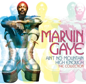 GAYE, MARVIN-AIN'T NO MOUNTAIN HIGH ENOUGH // COLLECTION