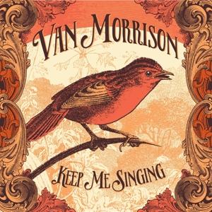 MORRISON, VAN-KEEP ME SINGING -LTD-