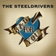STEELDRIVERS-BAD FOR YOU