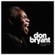 BRYANT, DON-DON'T GIVE -COLOURED-