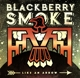 BLACKBERRY SMOKE-LIKE AN ARROW