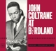 COLTRANE, JOHN-AT BIRDLAND -REMAST-
